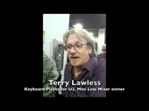 Terry Lawless Keyboardist For U2 for about 25 years